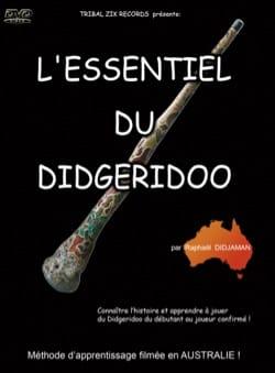 DVD : L'ESSENTIEL DU DIDGERIDOO - laflutedepan.com
