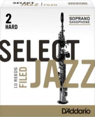 D'Addario Select Jazz Filed - Anches Saxophone Soprano 2.0 - laflutedepan.com