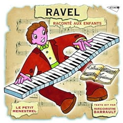 Le Petit Ménestrel : RAVEL raconté aux enfants laflutedepan