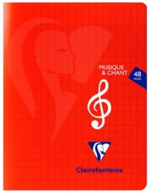 Cahier de Musique CLAIREFONTAINE - Musique et Chant - laflutedepan.com