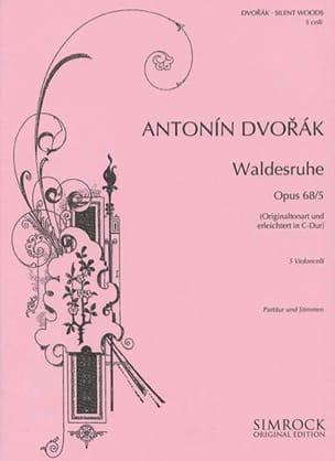 Waldesruhe op. 68 n° 5 DVORAK Partition Violoncelle - laflutedepan