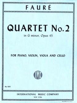 Quatuor Avec Piano N°2 Opus 45 En Sol Mineur FAURÉ laflutedepan