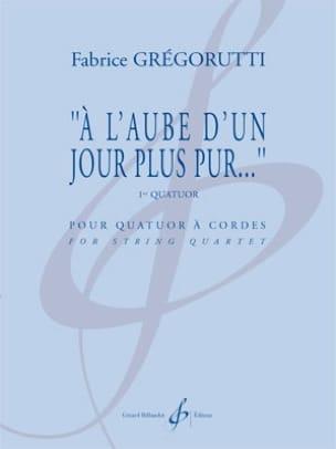 A l'aube d'un jour plus pur... Fabrice Grégorutti laflutedepan
