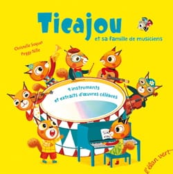 Christelle Saquet - Ticajou et sa famille de musiciens - Livre - di-arezzo.fr