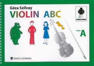 Violin ABC Book A Geza Szilvay Partition Violon - laflutedepan
