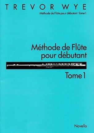 Méthode de Flûte Pour Débutant Volume 1 Trevor Wye laflutedepan