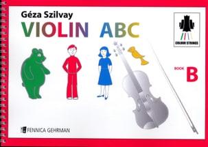 Violin ABC Book B Geza Szilvay Partition Violon - laflutedepan