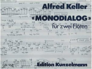 Monodialog - 2 Flöten - Alfred Keller - Partition - laflutedepan.com