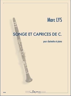 Songe et Caprice de C. Marc Lys Partition Clarinette - laflutedepan