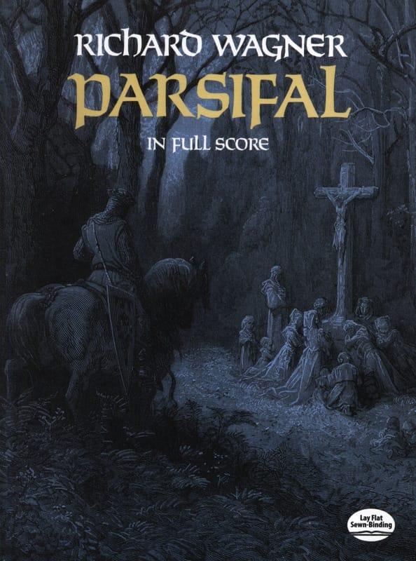 Parsifal - Full Score - WAGNER - Partition - laflutedepan.com
