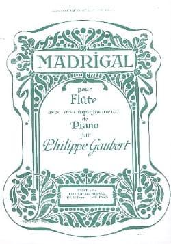 Madrigal Philippe Gaubert Partition Flûte traversière - laflutedepan