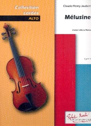 Mélusine Claude-Henry Joubert Partition Alto - laflutedepan