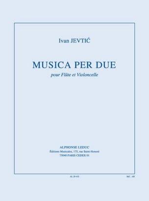 Musica per due Ivan Jevtic Partition Duos - laflutedepan