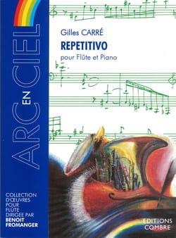 Repetitivo Gilles Carré Partition Flûte traversière - laflutedepan