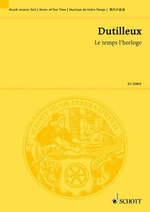 Le temps l'horloge DUTILLEUX Partition Grand format - laflutedepan