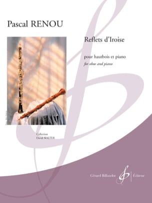 Reflets d'Iroise Pascal Renou Partition Hautbois - laflutedepan