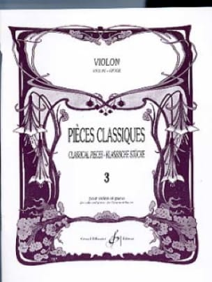 Pièces Classiques Volume 3 - Violon - laflutedepan.com