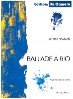 Ballade à Rio - Hautbois-Piano Jérôme Naulais Partition laflutedepan