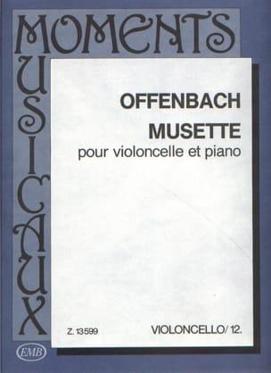 Musette OFFENBACH Partition Violoncelle - laflutedepan