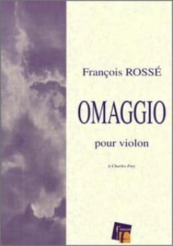 Omaggio François Rossé Partition Violon - laflutedepan