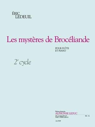 Les Mystères de Brocéliande Eric Ledeuil Partition laflutedepan