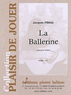 La Ballerine - Jacques Feral - Partition - Guitare - laflutedepan.com