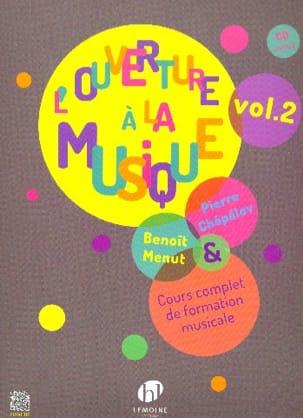 Pierre CHEPELOV et Benoit MENUT - The Opening to Music - Volume 2 - Partition - di-arezzo.co.uk