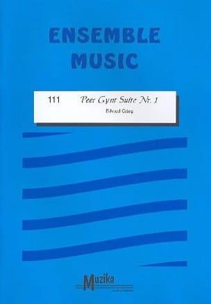 Peer Gynt Suite Nr. 1 -Ensemble GRIEG Partition laflutedepan
