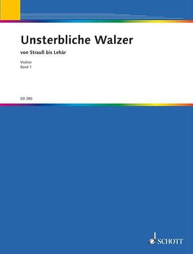 Unsterbliche Walzer - Bd 1 Violon Solo - laflutedepan.com
