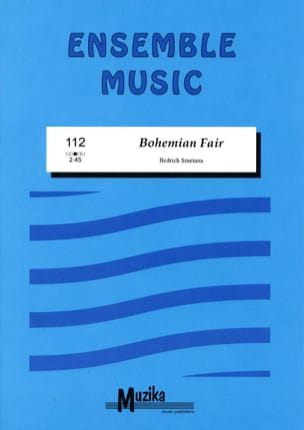 Bohemian Fair -Ensemble SMETANA Partition ENSEMBLES - laflutedepan