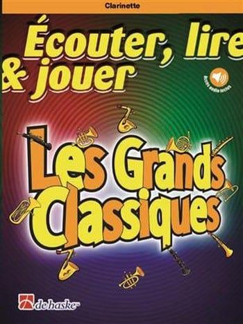 Ecouter Lire et Jouer - Les Grands Classiques - Clarinette - laflutedepan.com