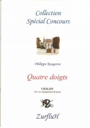 4 Doigts - Philippe Rougeron - Partition - Violon - laflutedepan.com