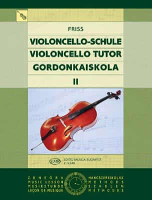 Violoncello Tutor Volume 2 Antal Friss Partition laflutedepan