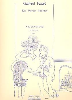 Gabriel Fauré - Andante op. 75 - Partition - di-arezzo.fr