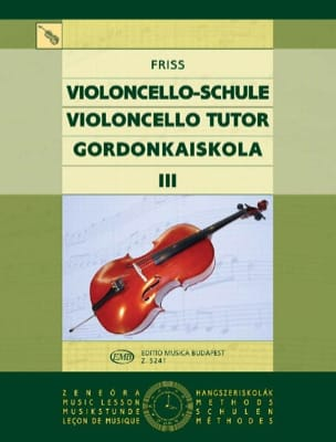 Violoncello Tutor Volume 3 Antal Friss Partition laflutedepan