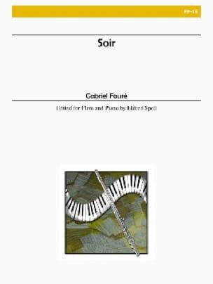 Soir - Flûte piano - FAURÉ - Partition - laflutedepan.com