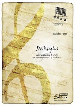 Daktylos orchestre à cordes Zoltan Veres Partition laflutedepan