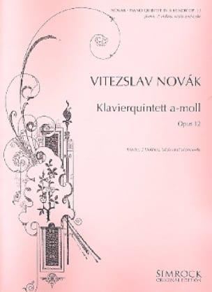 Klavierquintett a-moll op. 12 - Vitezslav Novak - laflutedepan.com