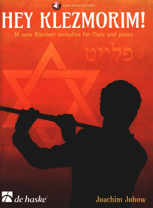 Hey Klezmorim! - Flûte et Piano - Joachim Johow - laflutedepan.com