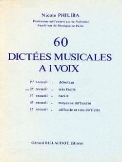 60 Dictées musicales à 1 voix - Volume 2 Nicole Philiba laflutedepan