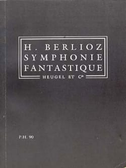 Symphonie fantastique op. 14 - Conducteur BERLIOZ laflutedepan