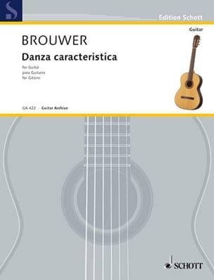 Danza caracteristica BROUWER Partition Guitare - laflutedepan