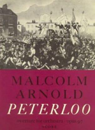Peterloo op. 97 - Malcolm Arnold - Partition - laflutedepan.com