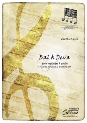 Bal à Deva - Zoltan Veres - Partition - ENSEMBLES - laflutedepan.com