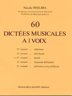 60 Dictees musicales à 1 voix - Volume 3 Nicole Philiba laflutedepan