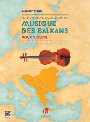 Musique des Balkans Gjovalin Nonaj Partition Violon - laflutedepan