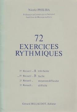 72 Exercices rythmiques - Volume 1B Nicole Philiba laflutedepan