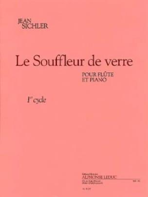 Le Souffleur De Verre - Jean Sichler - Partition - laflutedepan.com