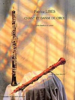 Chant et Danse de Circé Patrice Libes Partition laflutedepan