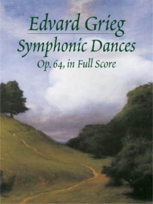 Symphonic Dances Op. 64 - GRIEG - Partition - laflutedepan.com